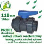 kulový ventil 110 mm profi 10 bar, oboustranně rozpojitelný, napojení lepení/lepení
